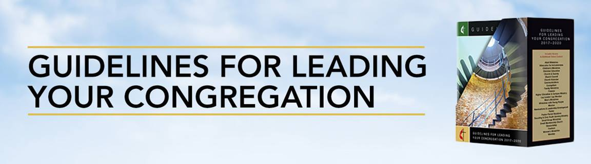 Guidelines for Leading Your Congregation by Discipleship Ministries.