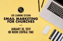 Free live learning session: Email marketing for churches