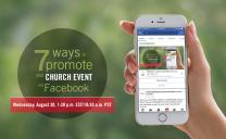 Webinar: 7 ways to promote your church event on Facebook