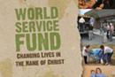 The World Service Fund helps build new churches, prepare clergy and lay leaders, increase the number of young clergy, pay missionary salaries and fund interdenominational and ecumenical work.