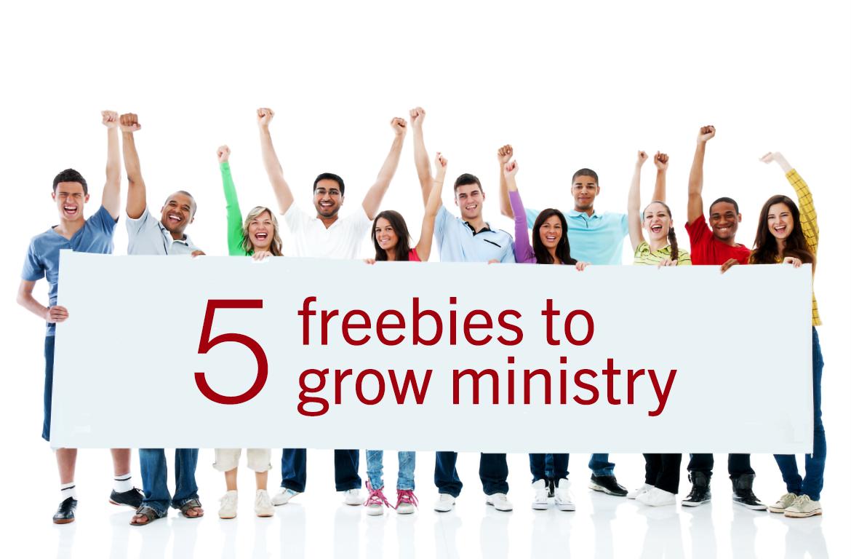 5 freebies to grow ministry