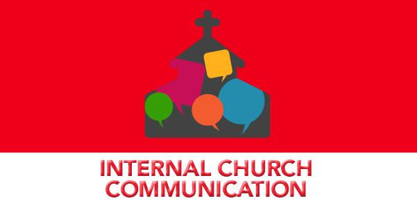 INTERNAL CHURCH COMMUNICATION