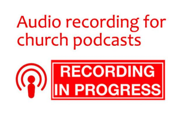 audio-recording-for-church-podcasts