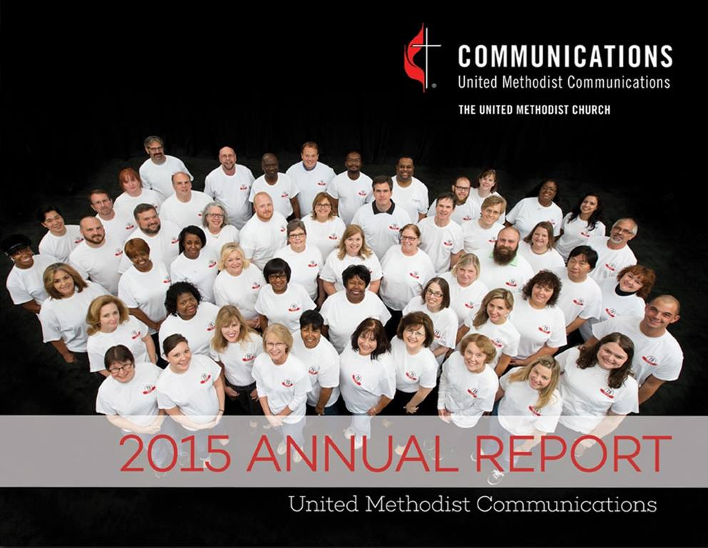 2015 United Methodist Communications Annual Report