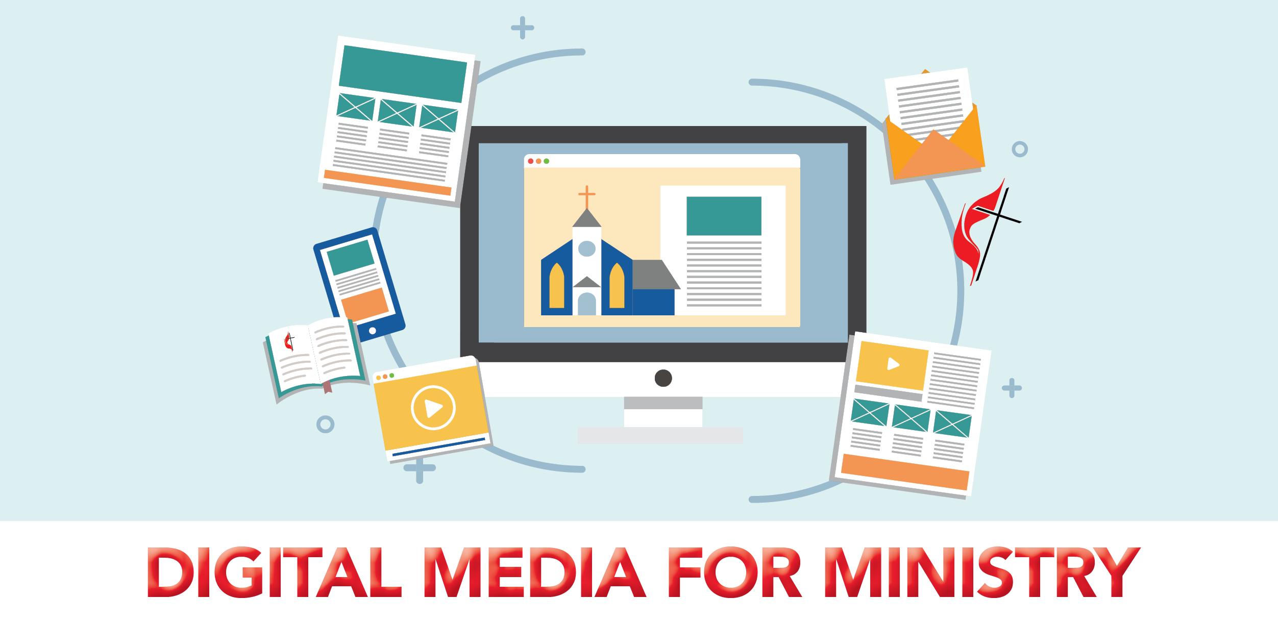 Digital Media for Ministry