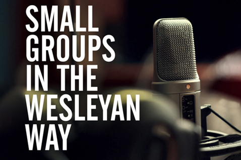 Small Groups Wesleyan Podcast from Discipleship Ministries.