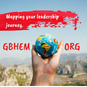 Mapping your leadership journey. Courtesy of GBHEM. 2019