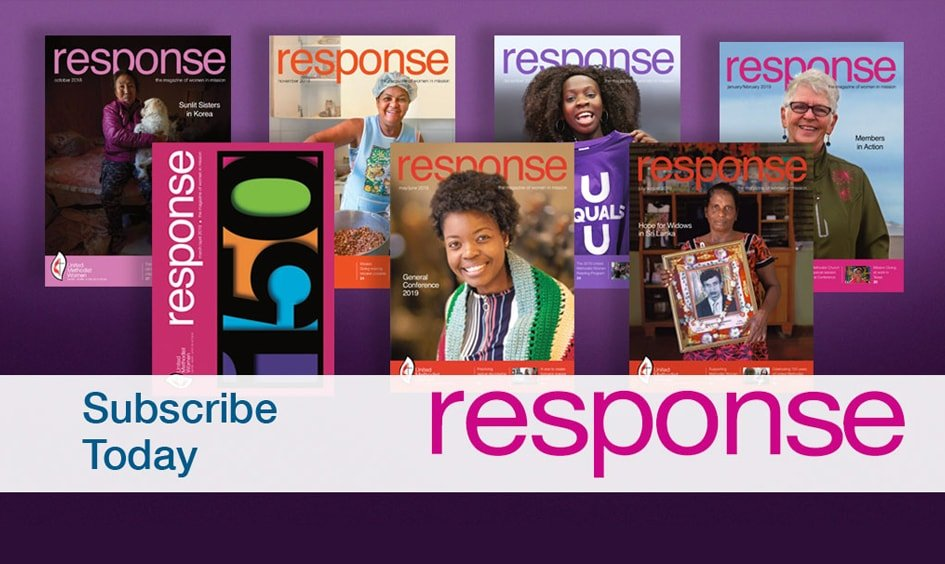 response, an award-winning publication, is the official magazine of United Methodist Women.