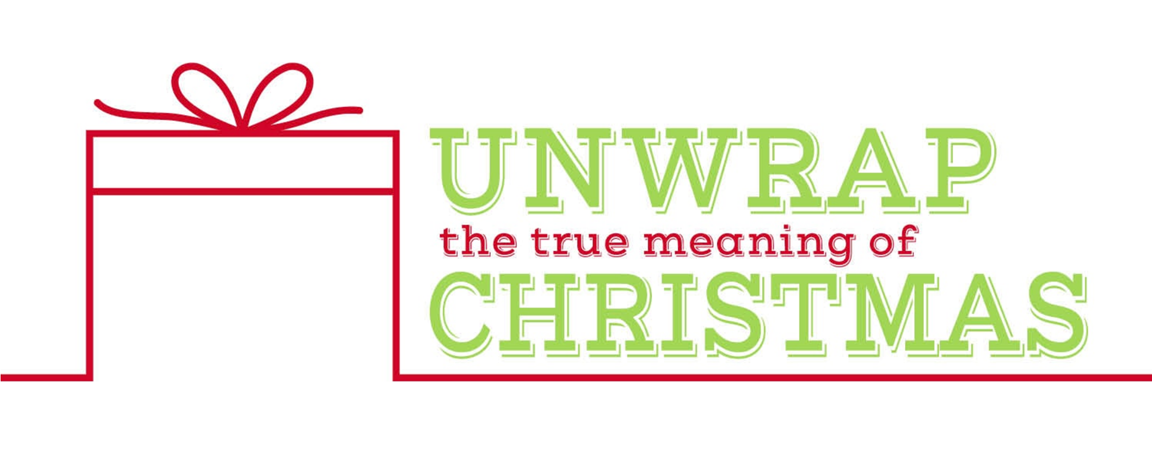 Unwrap the true meaning of Christmas