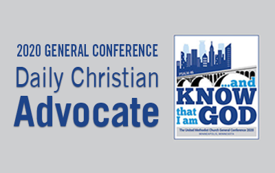 The Advance Daily Christian Advocate contains the rules, reports and legislation for the 2020 General Conference.