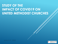 United Methodist Communications conducted a study on how COVID-19 has impacted local churches.