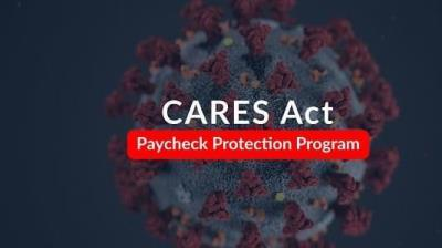 CARES Act -- Paycheck Protection Program