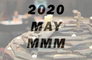 May 2020 Mission Moments and More