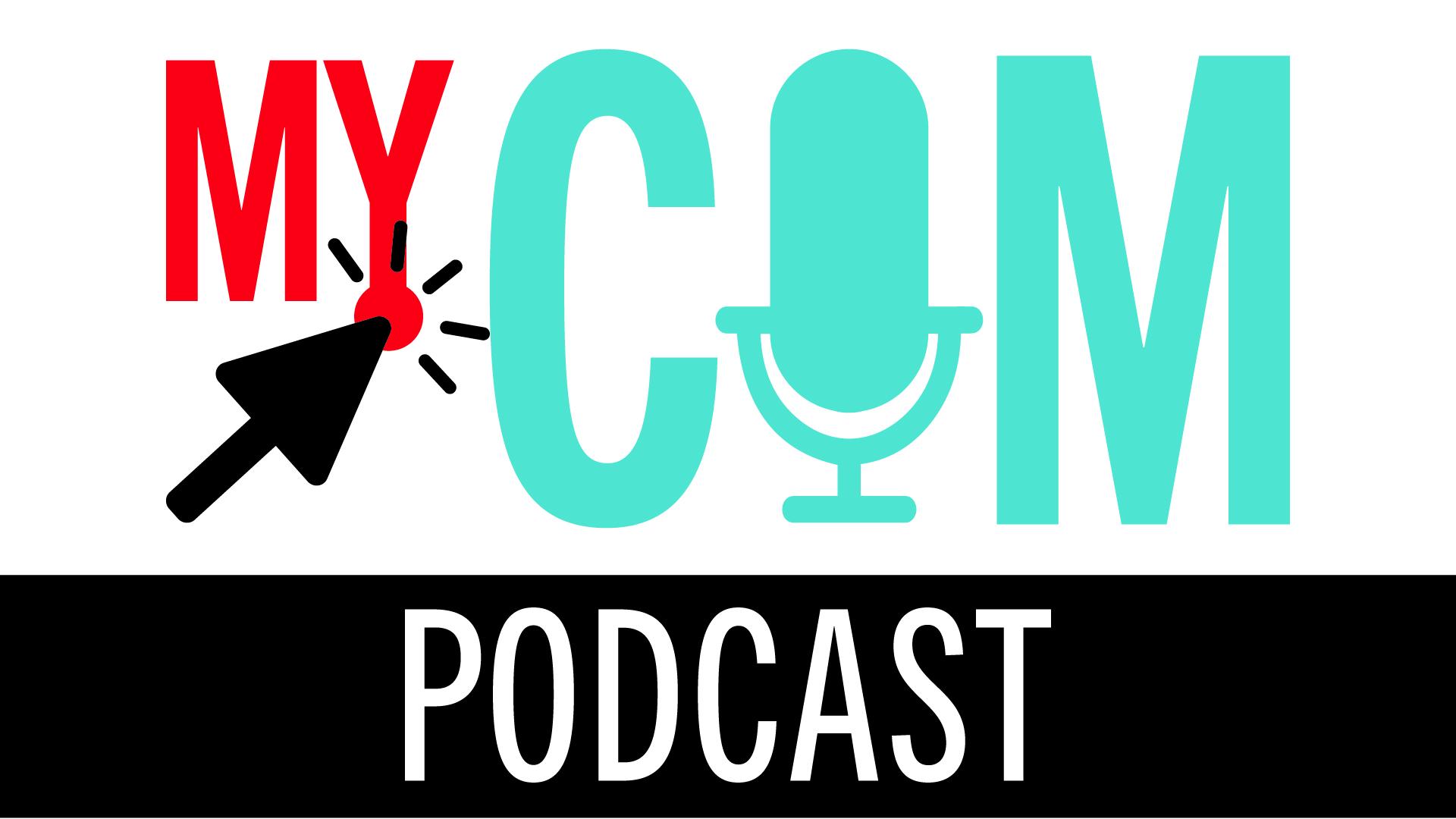 MyCom Podcast