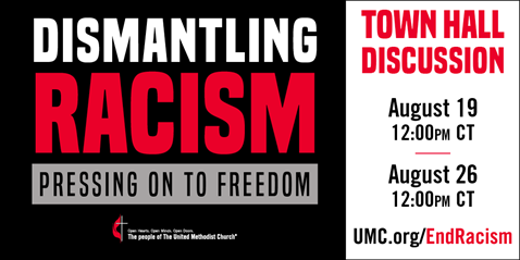 """United Methodist leaders are hosting two denominational town halls August 19 and 26 as part of the """"Dismantling Racism: Pressing on to Freedom"""" initiative."""