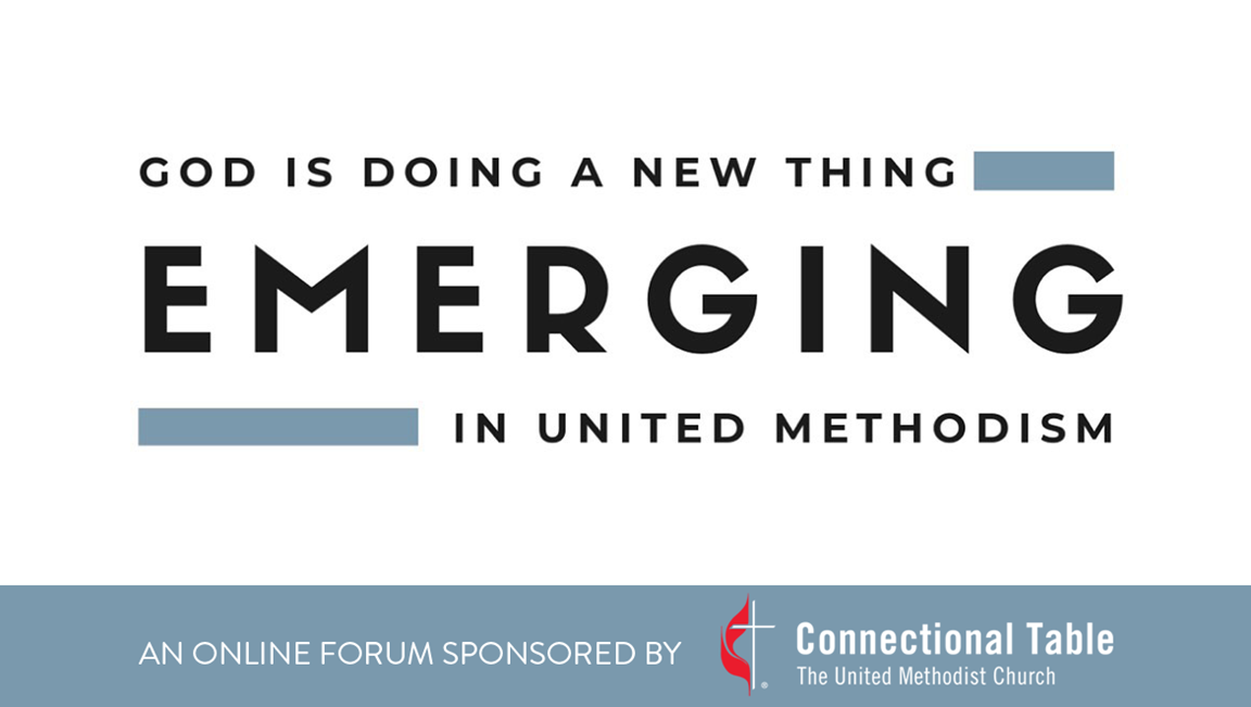 Emerging is a space to invite critical thinking and reflection on what is emerging in Methodism. Logo courtesy of the Connectional Table.