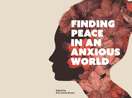 """Finding Peace in an Anxious World uses the book of Proverbs and """"The Serenity Prayer"""" to guide Christians in midst of stress and anxiety toward God's peace. Image courtesy of United Methodist Women."""