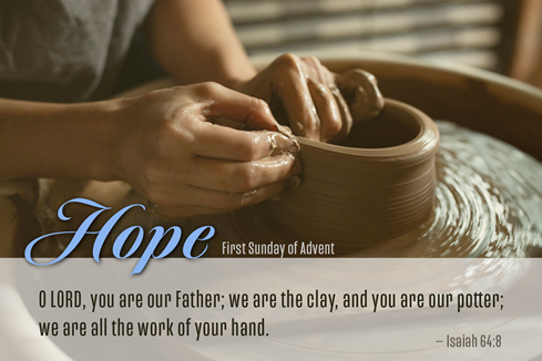 Advent social media graphic for the First Sunday of Advent, illustrating God as potter from Isaiah 64:8. Photo illustration by Cindy Caldwell, United Methodist Communications. Photo by Cali Godley, Lightstock.com.