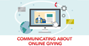 This United Methodist Communications training will give you the tools you need to show why we give and how to give to the ongoing work of the church through online platforms. Training