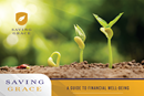 Saving Grace: A Guide to Financial Well-Being provides tools on the topics of saving, earning, giving, spending, and debt, along with helpful strategies for achieving a sustainable financial life.