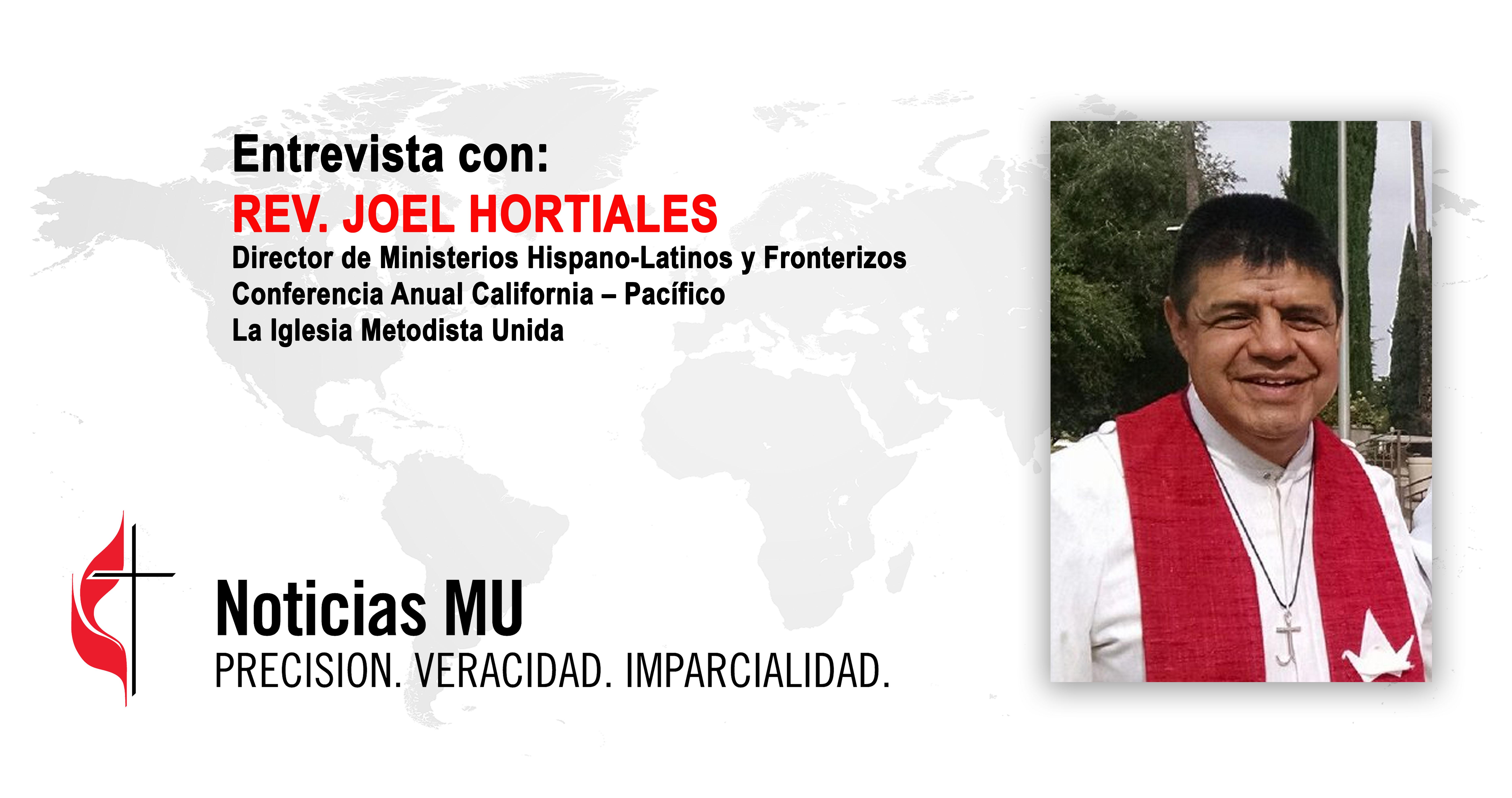 El Rev. Joel Hortiales, Director de los Ministerios Hispano-Latinos y Fronterizos de la Conferencia Anual California - Pacífico (Cal-Pac) de La Iglesia Metodista Unida, comparte en entrevista concedida a Noticias MU,  la situación de la frontera en el lado oeste y lo que los ministerios metodistas unidos están haciendo en apoyo a las familias migrantes. Fotocomposición Rev. Gustavo Vasquez, Noticias MU.