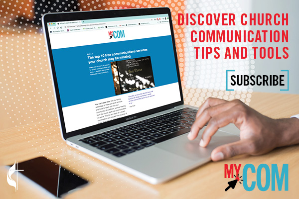 The MyCom newsletter offers church communications tips and tools as shared in the newsletter's promo image. (Image by United Methodist Communications.)