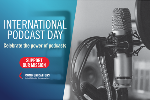 United Methodist Communications to celebrate the power of podcasting on International Podcast Day. (Image by United Methodist Communications.)