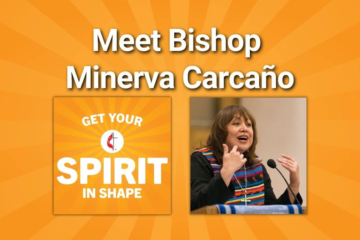 """Minerva Carcano, the first Hispanic woman to be elected bishop to The United Methodist Church, is the featured guest on the 100th episode of """"Get Your Spirit in Shape."""" Listen in on this milestone episode when Joe Iovino, podcast host and producer, and Bishop Carcano share a candid conversation. (Image courtesy of United Methodist Communications.)"""